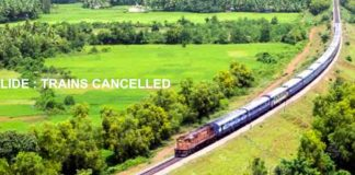 LANDSLIDE : TRAINS CANCELLED