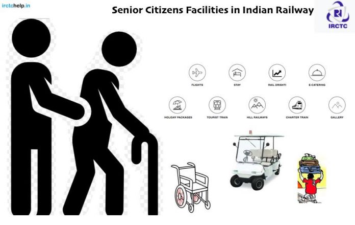 Senior Citizens Facilities in Indian Railway